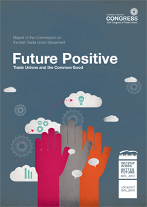 Future Positive - Trade Unions and the Common Good