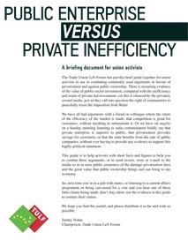 Public Enterprise versus Private Inefficiency