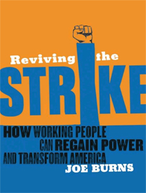 Reviving the Strike - Joe Burns