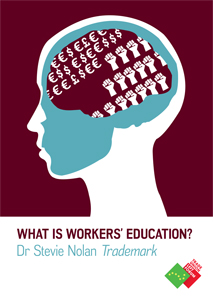 What is workers' education?