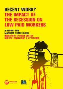 Decent Work? The Impact Of The Recession On Low Paid Workers