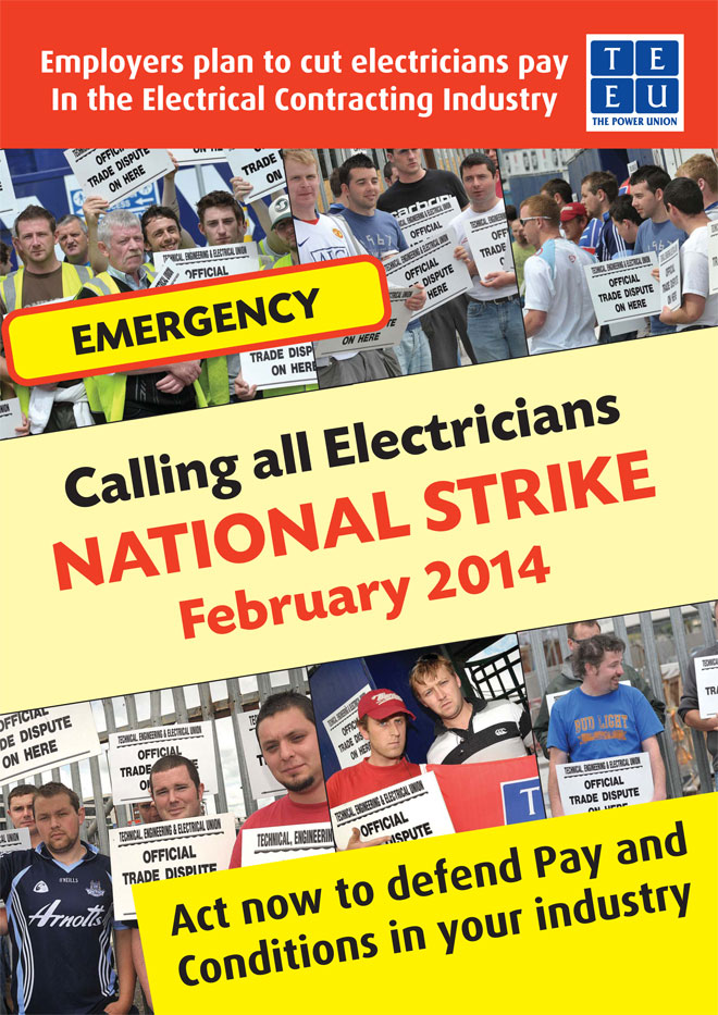 Calling all Electricians NATIONAL STRIKE February 2014